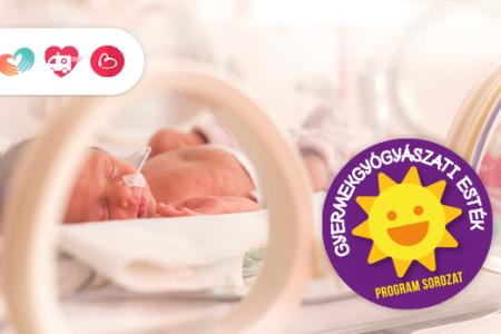 Gyermekgyógyászati esték – Koraszülöttek betegségei